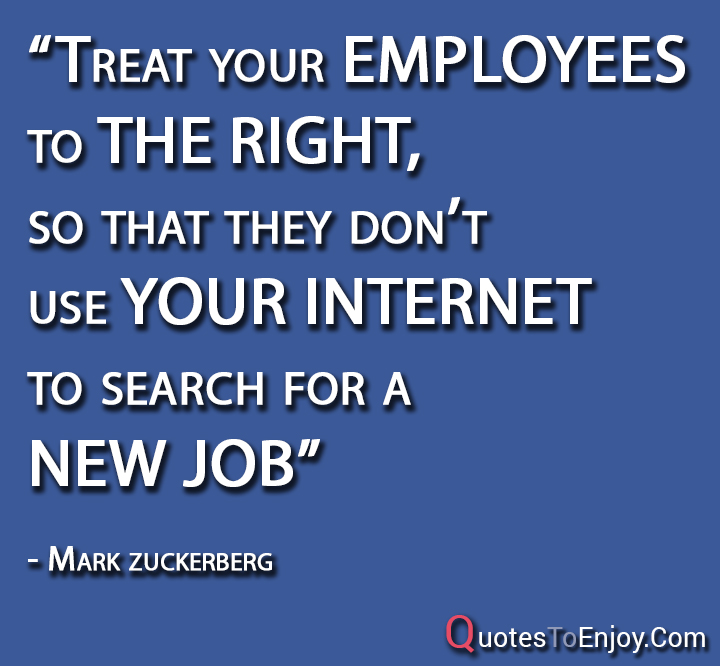 """Friendly Find For Your Job Search: """"Treat Your Employees To The Right, So That They Don't"""