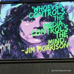 Whoever controls the media, controls the mind. - Jim Morrison